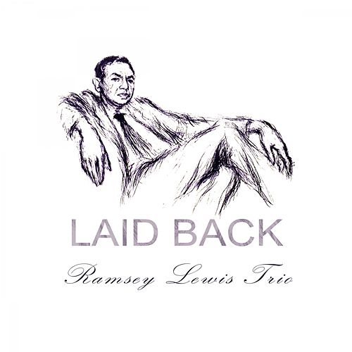 Laid Back by Ramsey Lewis