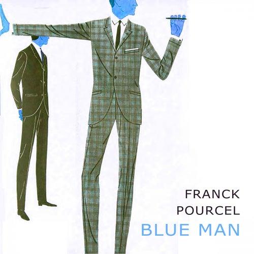 Blue Man von Franck Pourcel