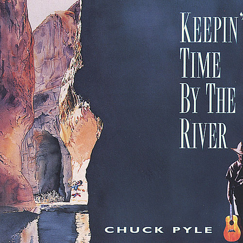 Keepin' Time By The River de Chuck Pyle