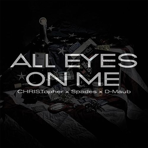 All Eyes On Me de Christopher