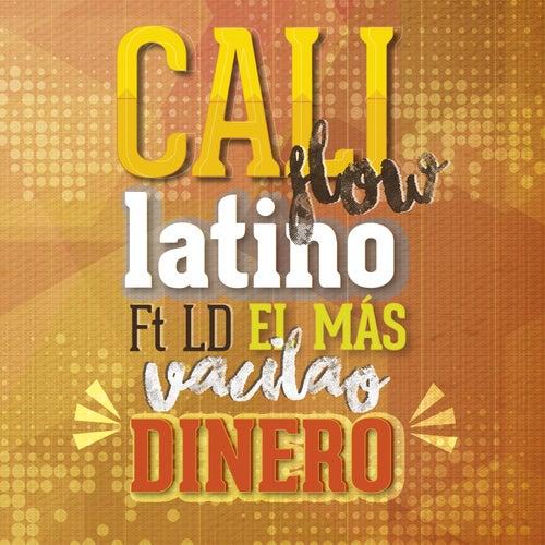 Dinero de Cali Flow Latino