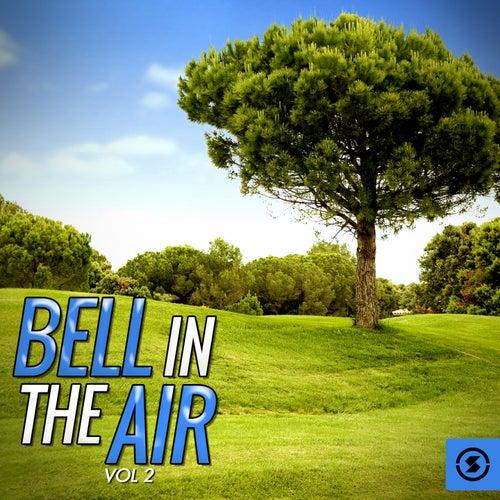 Bell in the Air, Vol. 2 de Various Artists