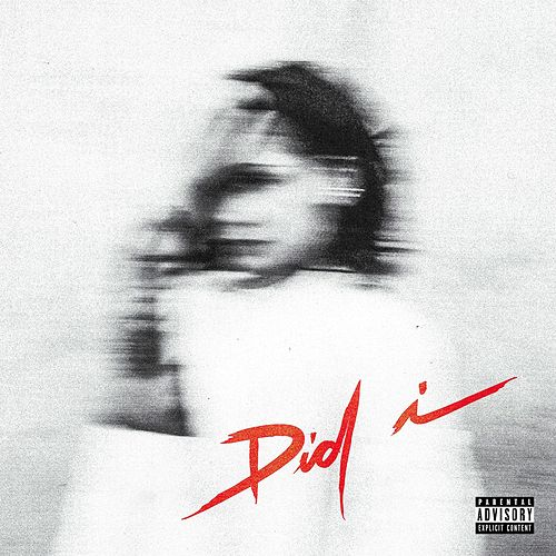 Did I by Kehlani
