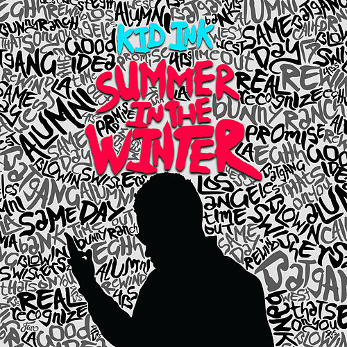Summer In The Winter de Kid Ink
