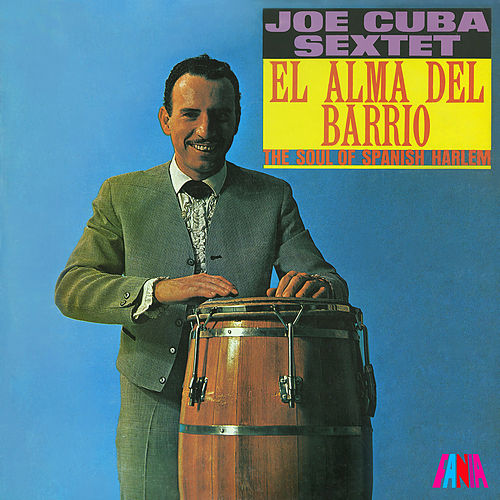 Alma Del Barrio de Joe Cuba