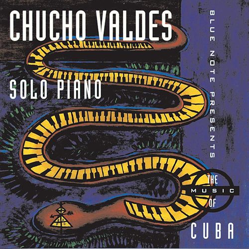 Solo Piano The Music Of Cuba von Chucho Valdes