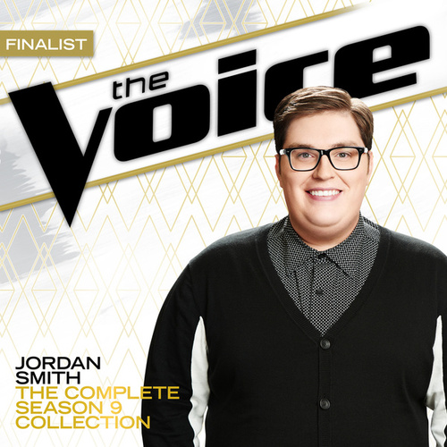 The Complete Season 9 Collection (The Voice Performance) von Jordan Smith