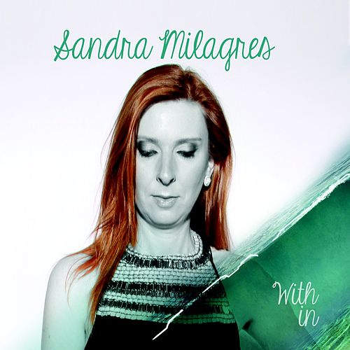 Within von Sandra Milagres