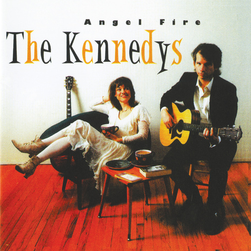 Angel Fire von The Kennedys