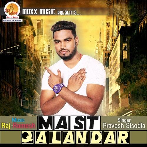 Mast Qalandar by Pravesh Sisodia