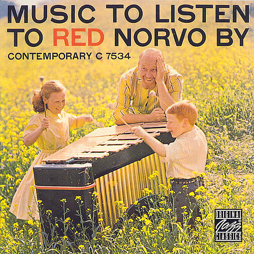 Music To Listen To Red Norvo By by Red Norvo