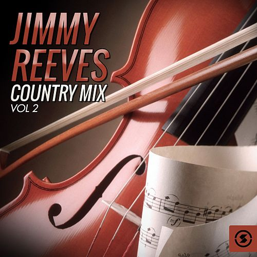 Country Mix, Vol. 2 von Jimmy Reeves