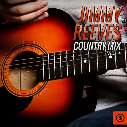 Country Mix, Vol. 1 von Jimmy Reeves