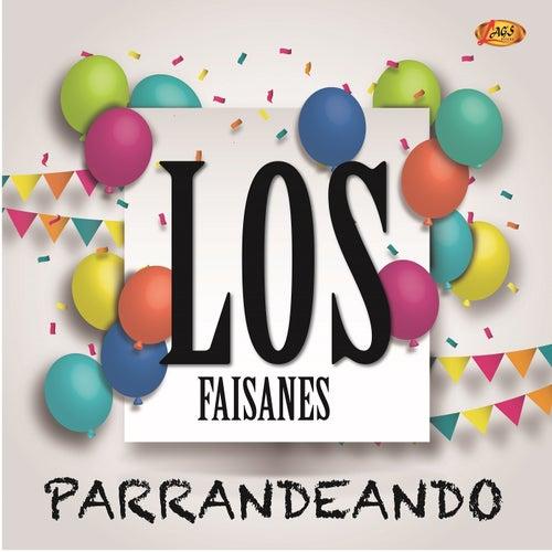 Parrandeando von The Faisanes