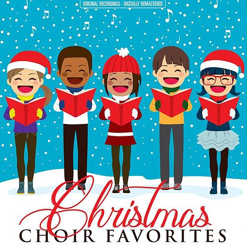 Christmas Choir Favorites (Remastered) von Various Artists
