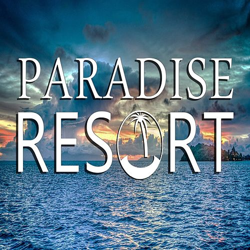 Paradise Resort (Música para Bailar) von Various Artists