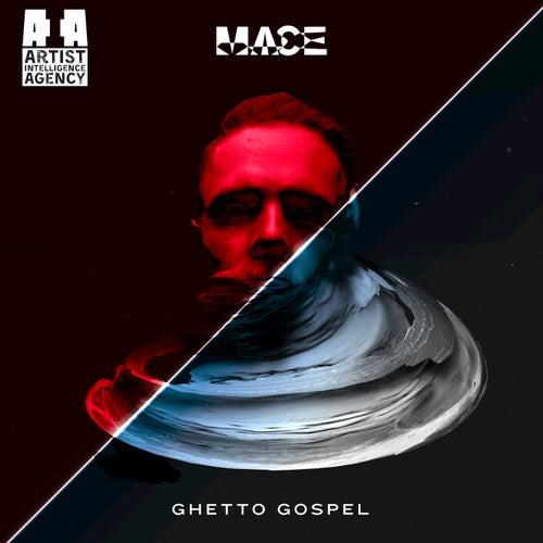 Ghetto Gospel - Single by MACE