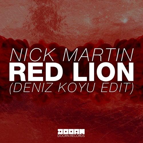 Red Lion (Deniz Koyu Edit) von Nick Martin