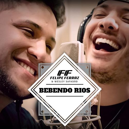 Bebendo Rios de Felipe Ferraz
