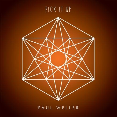 Pick It Up de Paul Weller