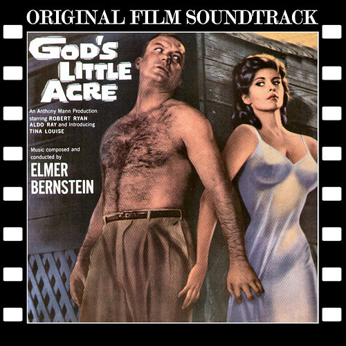 God's Little Acre (Original Film Soundtrack) von Elmer Bernstein