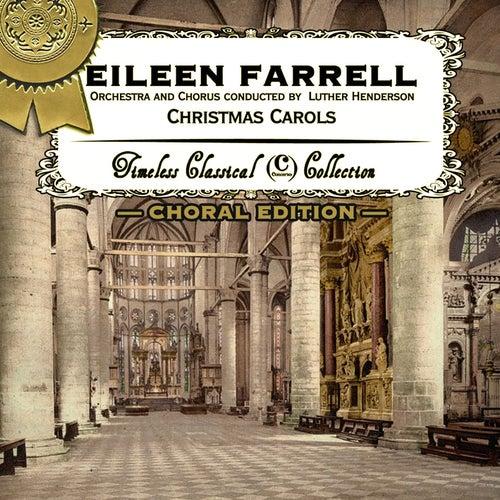Christmas Carols (Choral Edition) by Eileen Farrell