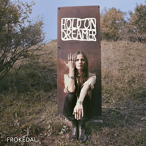Hold On Dreamer von Frøkedal