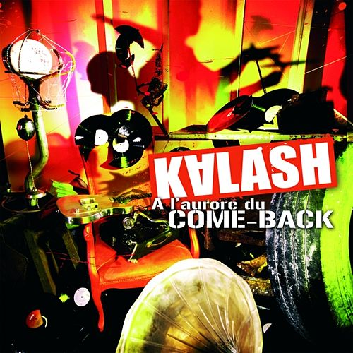 A l'aurore du come-back by Kalash
