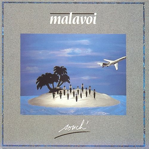 Souch' by Malavoi