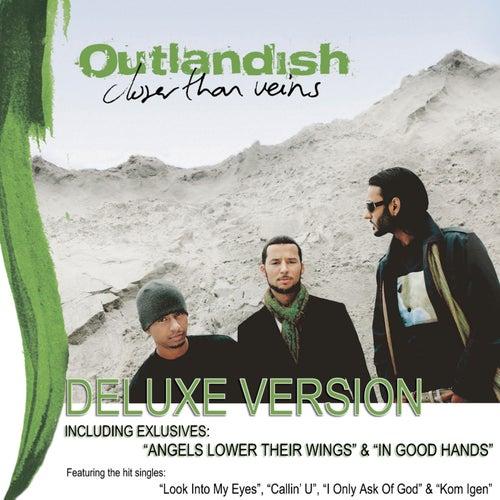 Closer Than Veins - Deluxe Edition von Outlandish