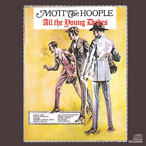 All The Young Dudes by Mott the Hoople