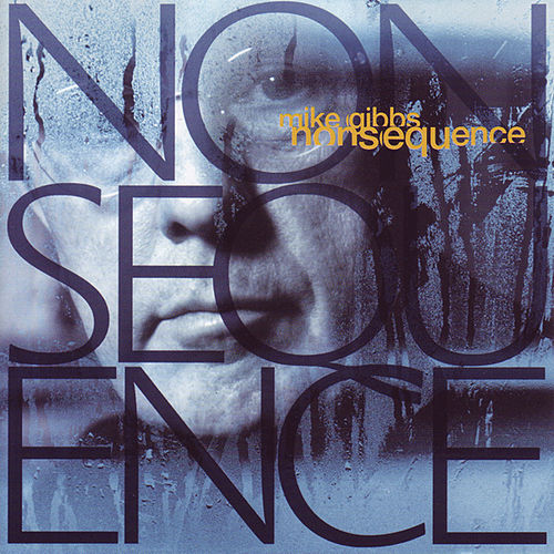 Nonsequence von Mike Gibbs