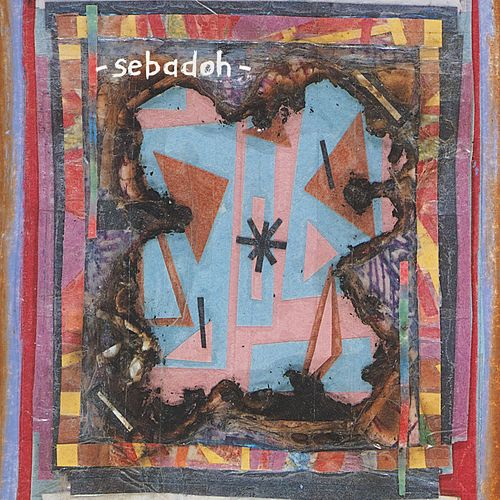 Bubble & Scrape by Sebadoh