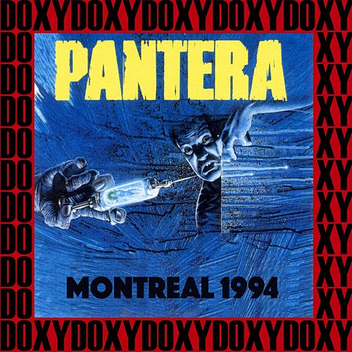 Metropolis, Montreal, Canada, April 10th, 1994 (Doxy Collection, Remastered, Live on Fm Broadcasting) de Pantera