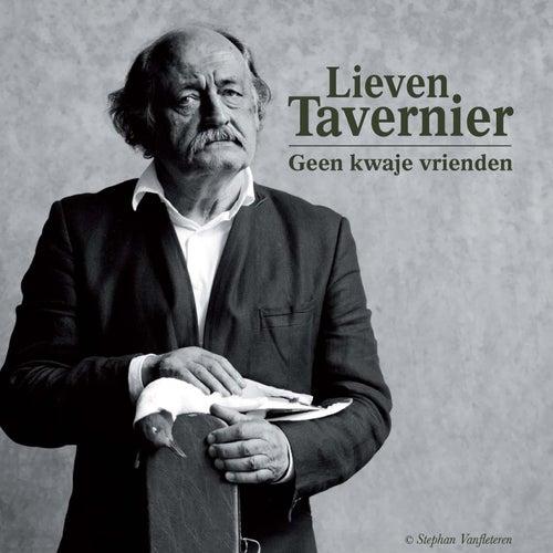 Lieven Tavernier: Geen Kwaje Vrienden de Various Artists