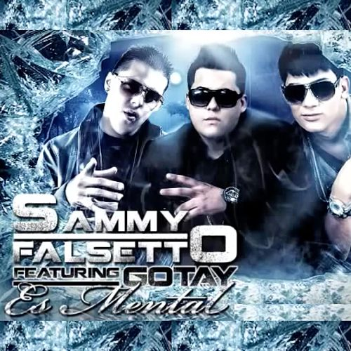Es Mental (feat. Gotay) de Falsetto & Sammy