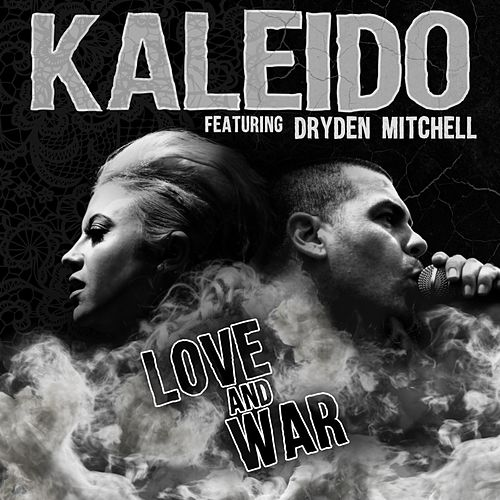 Love & War (feat. Dryden Mitchell) by Kaleido