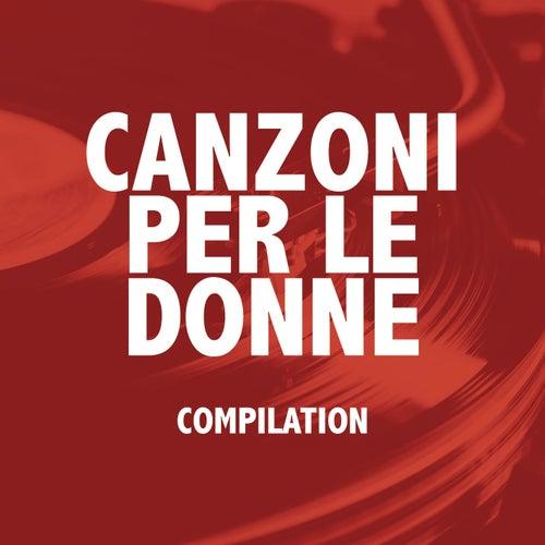 Canzoni per le donne (Compilation) de Various Artists