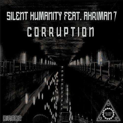 Corruption by Silent Humanity