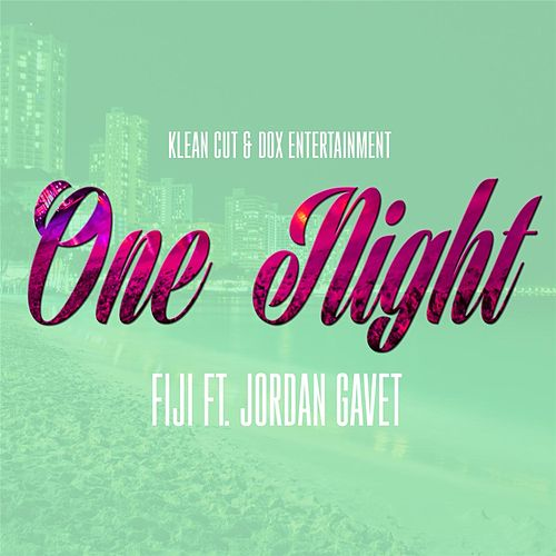 One Night - Single (feat. Jordan Gavet) von Fiji