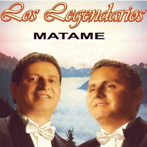 Mátame by Los Legendarios