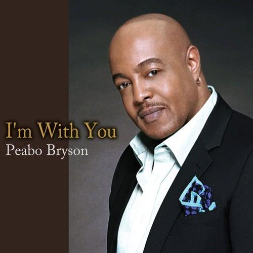 I'm with You de Peabo Bryson