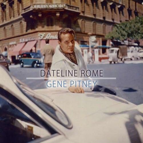 Dateline Rome by Gene Pitney