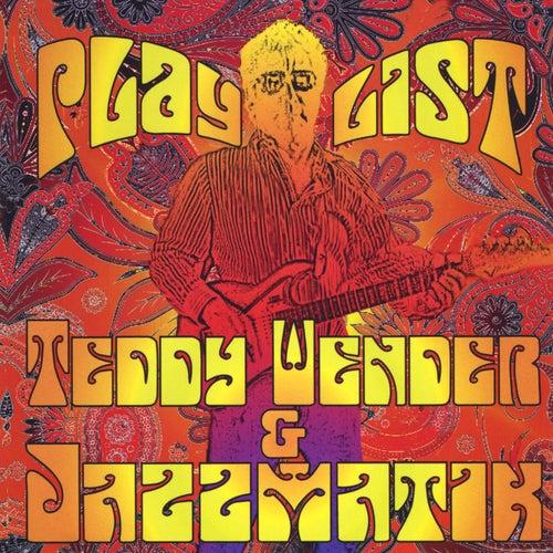 Playlist von Teddy Wender