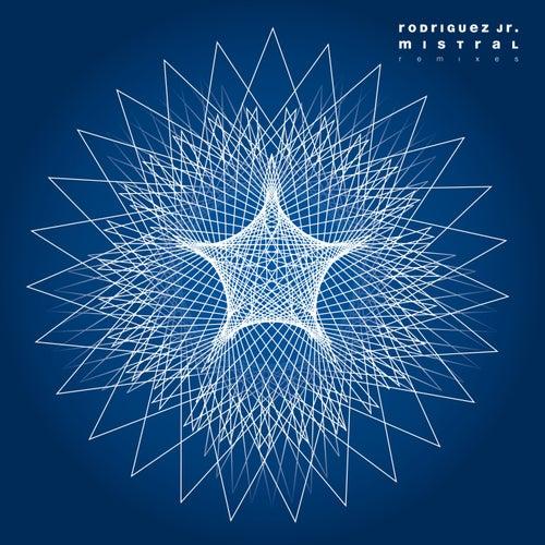 Mistral (Remixes) by Rodriguez Jr.