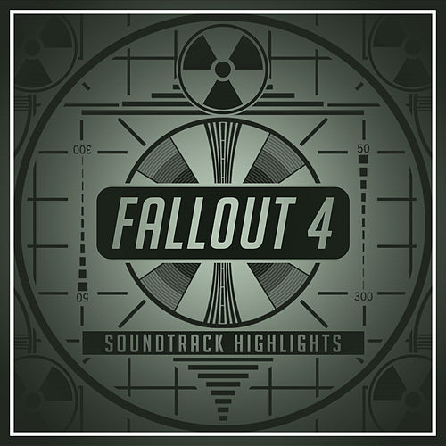 Fallout 4: Soundtrack Highlights de Various Artists