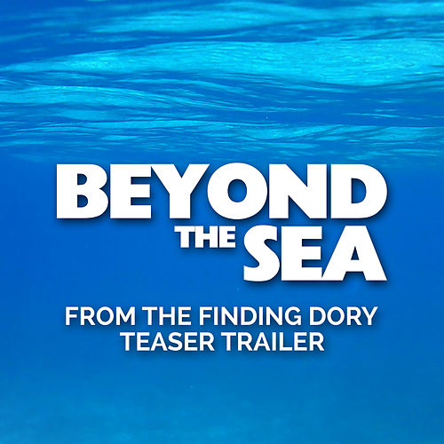 Beyond the Sea (From The 'Finding Dory' Offical Teaser Trailer) de Bobby Darin