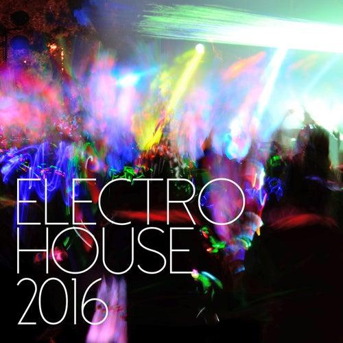 Electro House 2016 de Various Artists