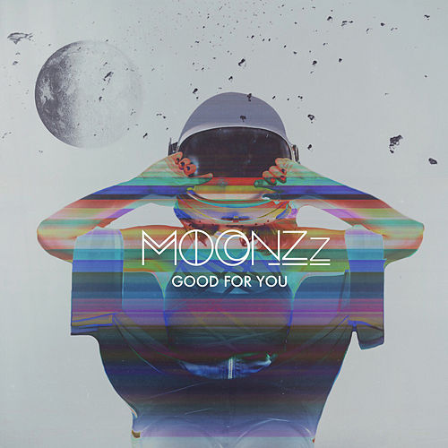 Good For You (MOONZz Redo) von MOONZz