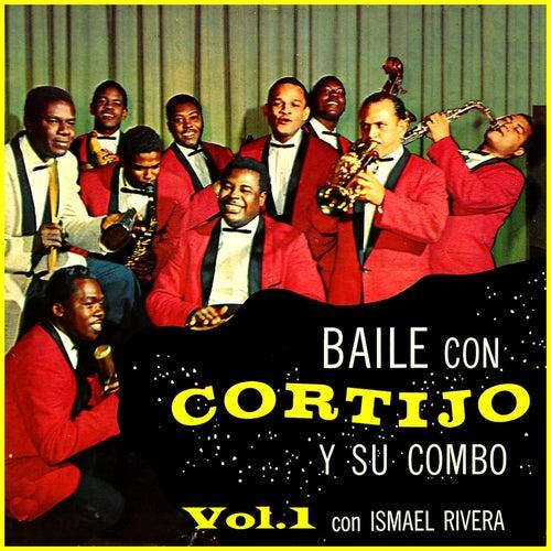 Baile Con Cortijo & Su Combo Vol. 1 (Extended & Remastered) de Cortijo y Su Combo